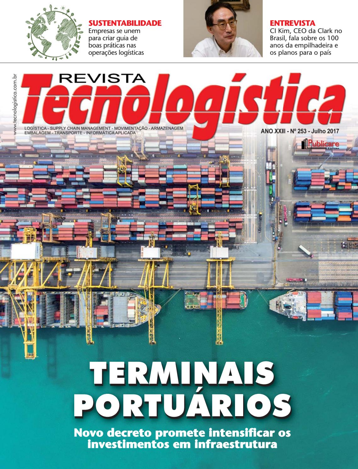 196078f26b Revista Tecnologística Ed.253 - Julho 2017 by Publicare - issuu