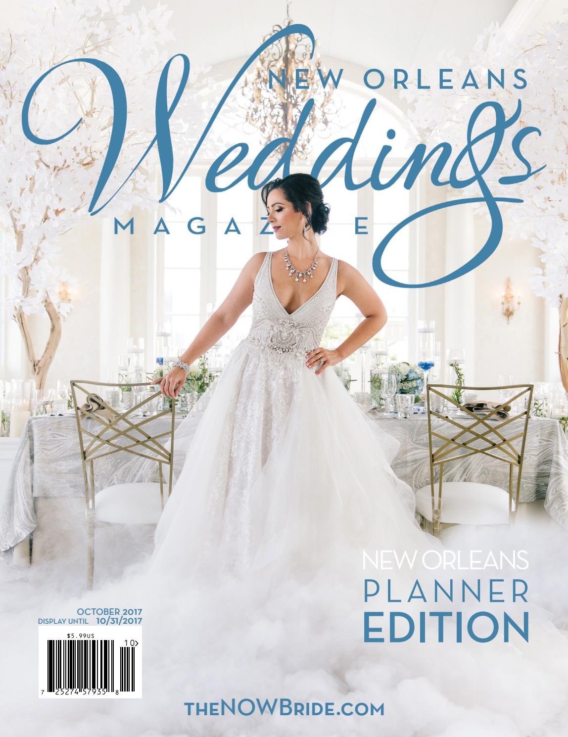 New Orleans Weddings Magazine Fall+Winter 2017/2018 by NOWMagazine ...