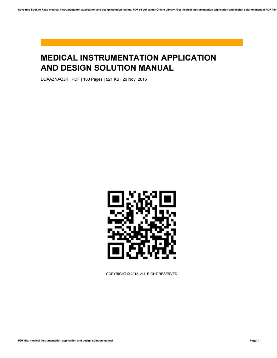 Medical instrumentation application and design solution manual by  VictorStreeter1614 - issuu