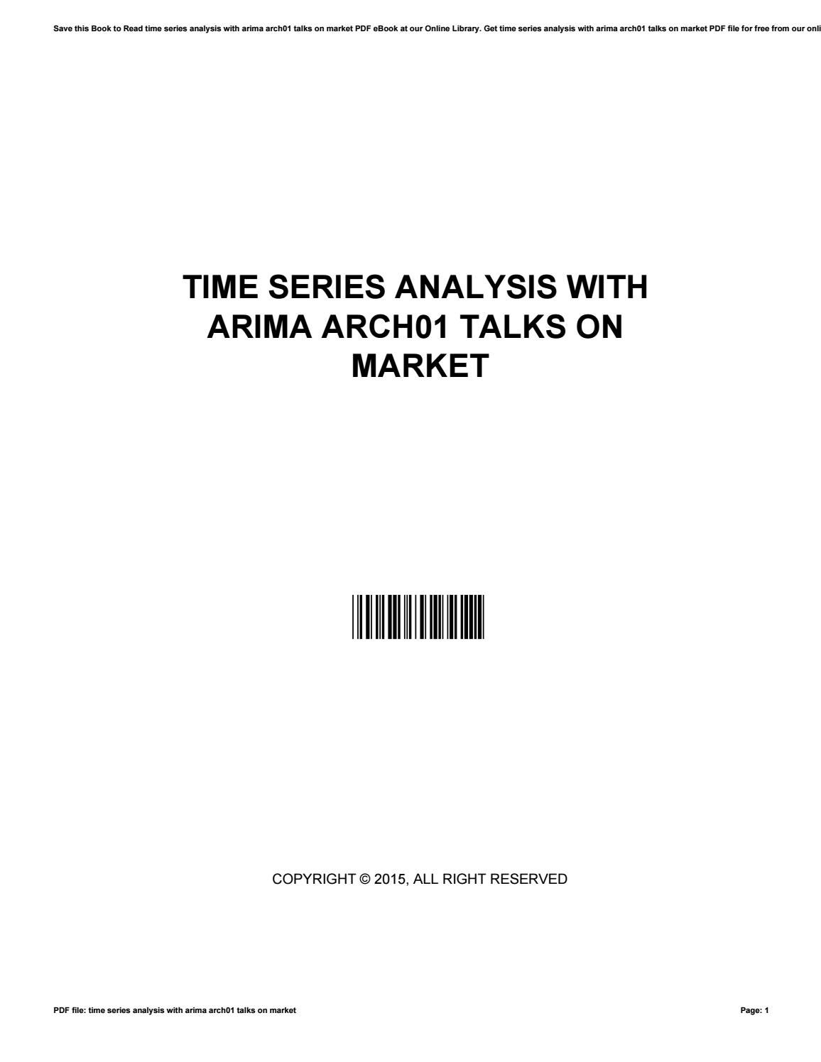 Time series analysis with arima arch01 talks on market by