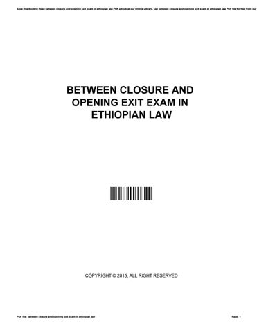 Between closure and opening exit exam in ethiopian law by AmyFox3156