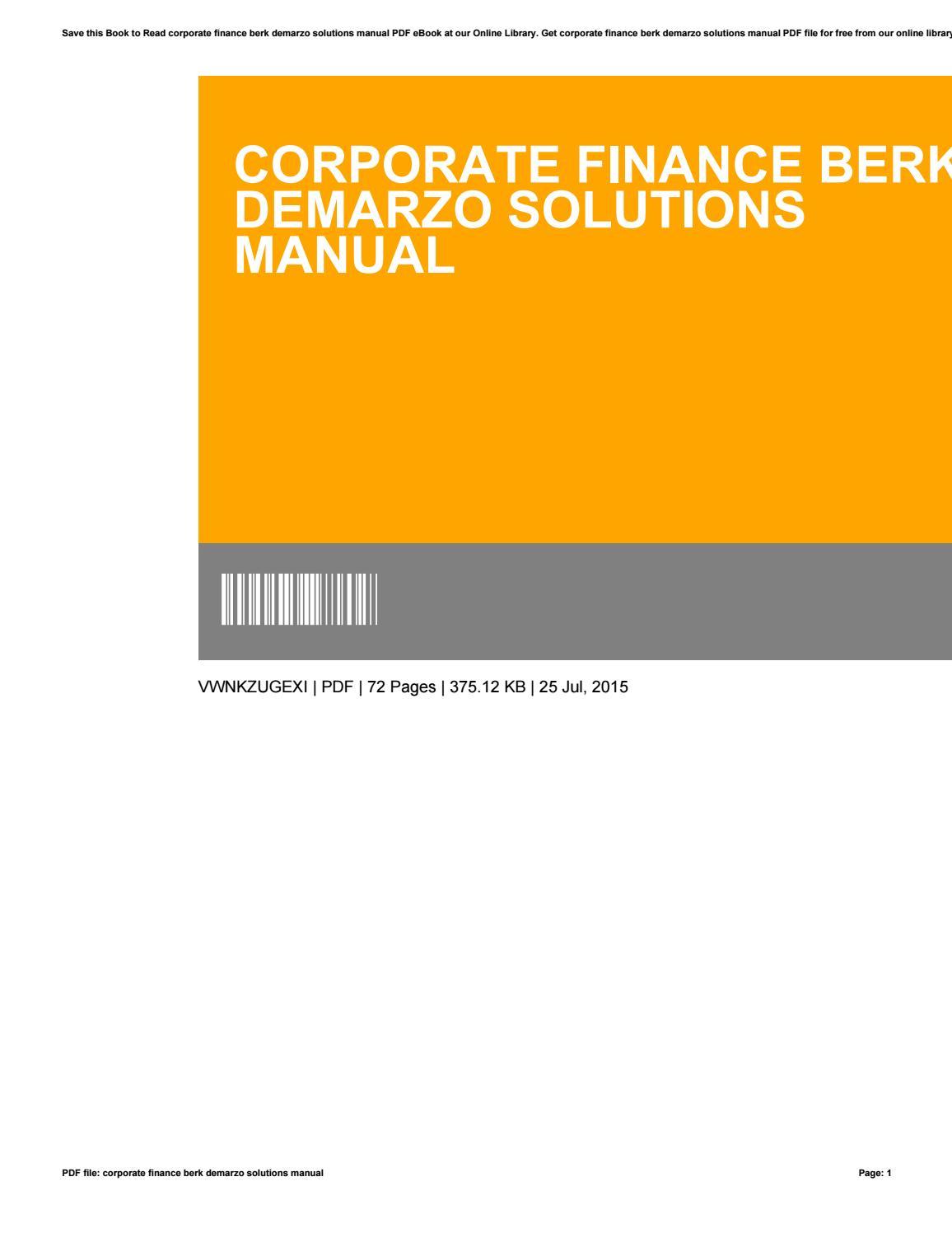 Corporate finance berk demarzo solutions manual by MatthewEldridge4397 -  issuu