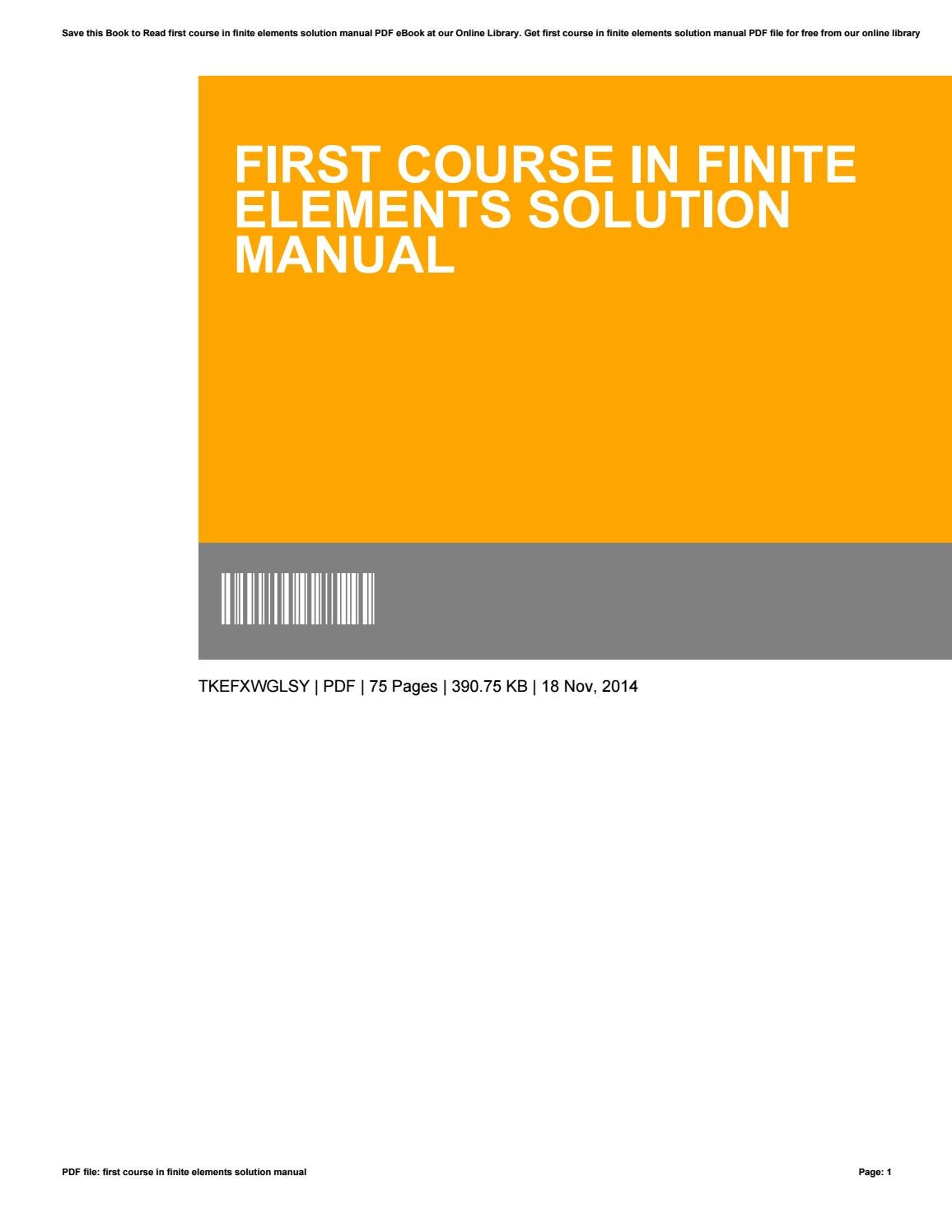 First course in finite elements solution manual by RandallBlount4135 - issuu