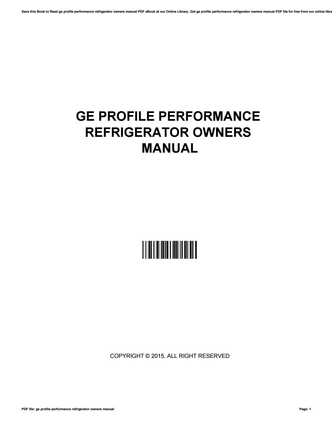 Ge profile performance refrigerator owners manual by EdnaPritchard3687 -  issuu