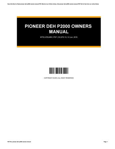 Pioneer deh p2000 manual download.