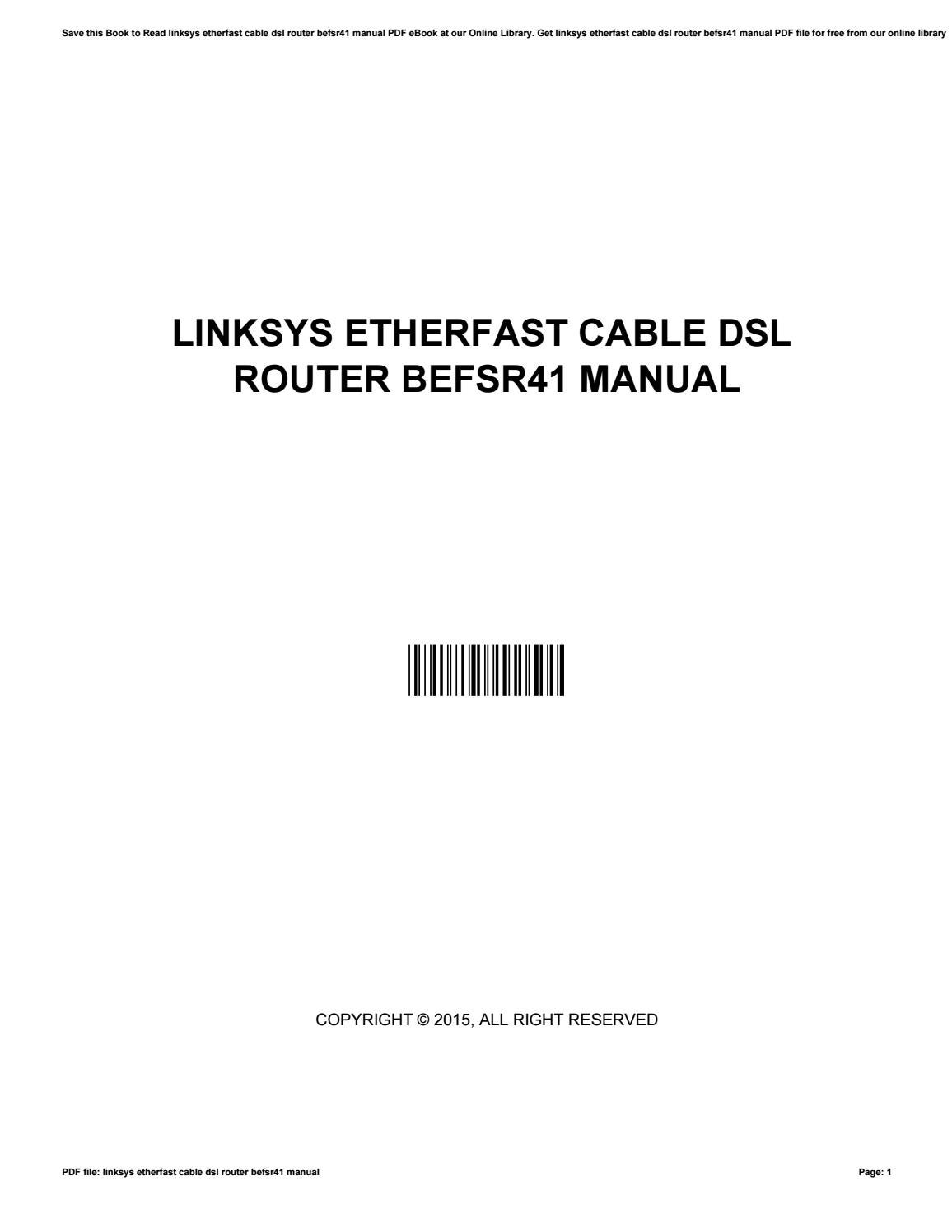 Linksys etherfast cable dsl router befsr41 manual by JamieGorman3869 - issuu