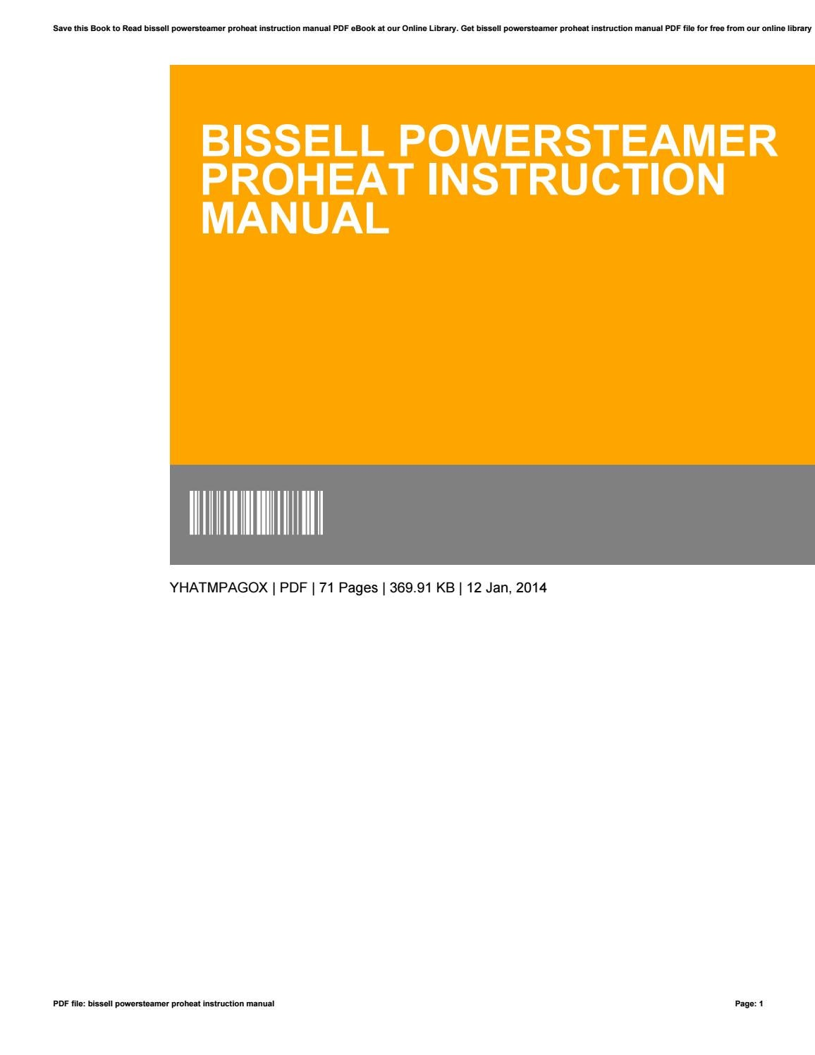 Bissell powersteamer proheat instruction manual by CarolynGray4559 - issuu