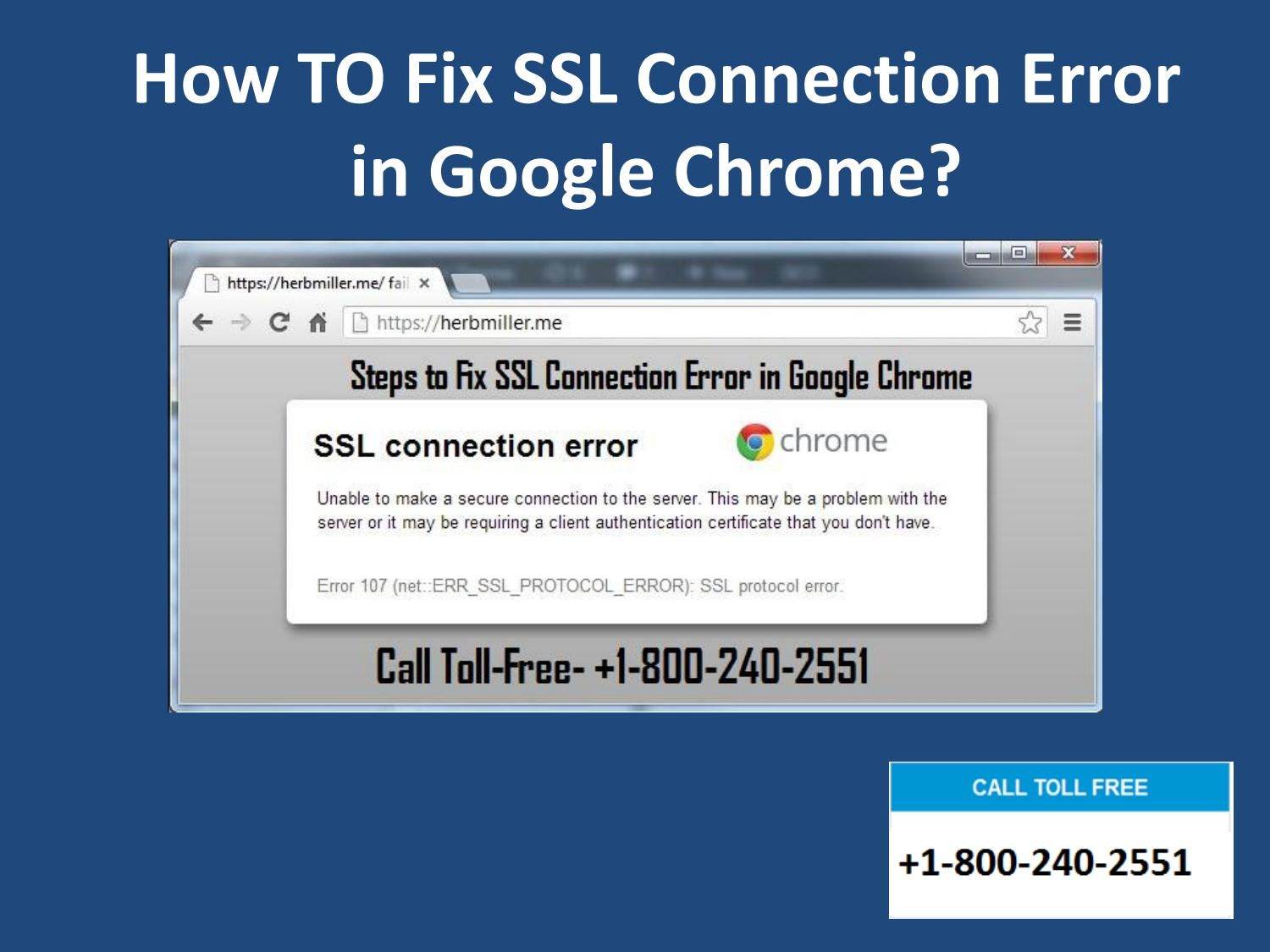 Call 18002402551 how to fix ssl connection error in google by 1