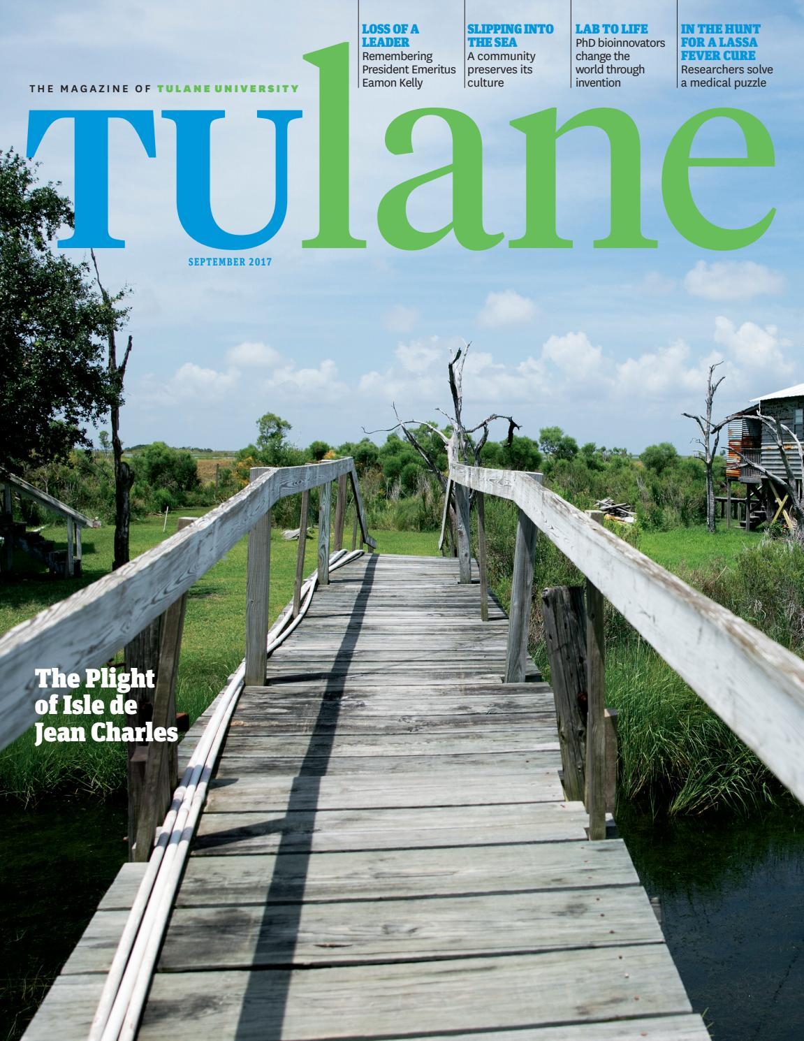 Tulane Magazine - September 2017 by Tulane University - issuu