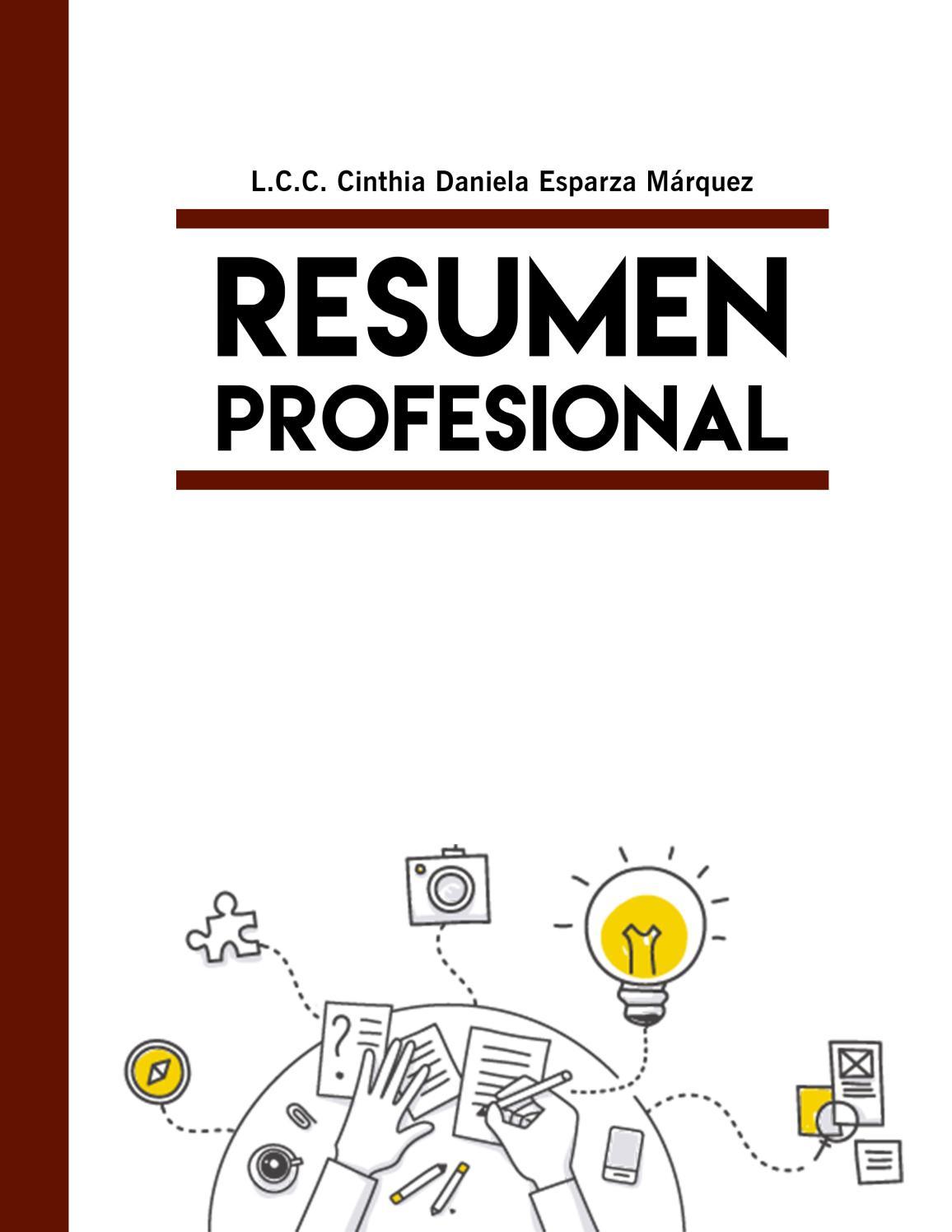 Resumen profesional by Daniela Esparza Márquez - issuu
