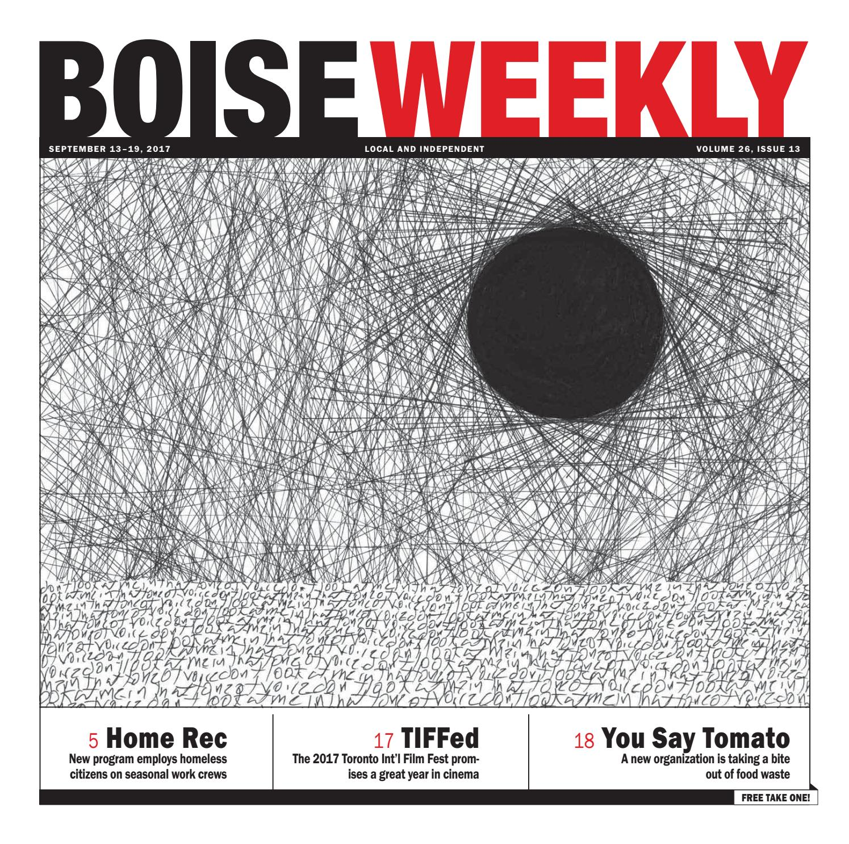Boise Weekly Vol 26 Issue 13 by Boise Weekly issuu