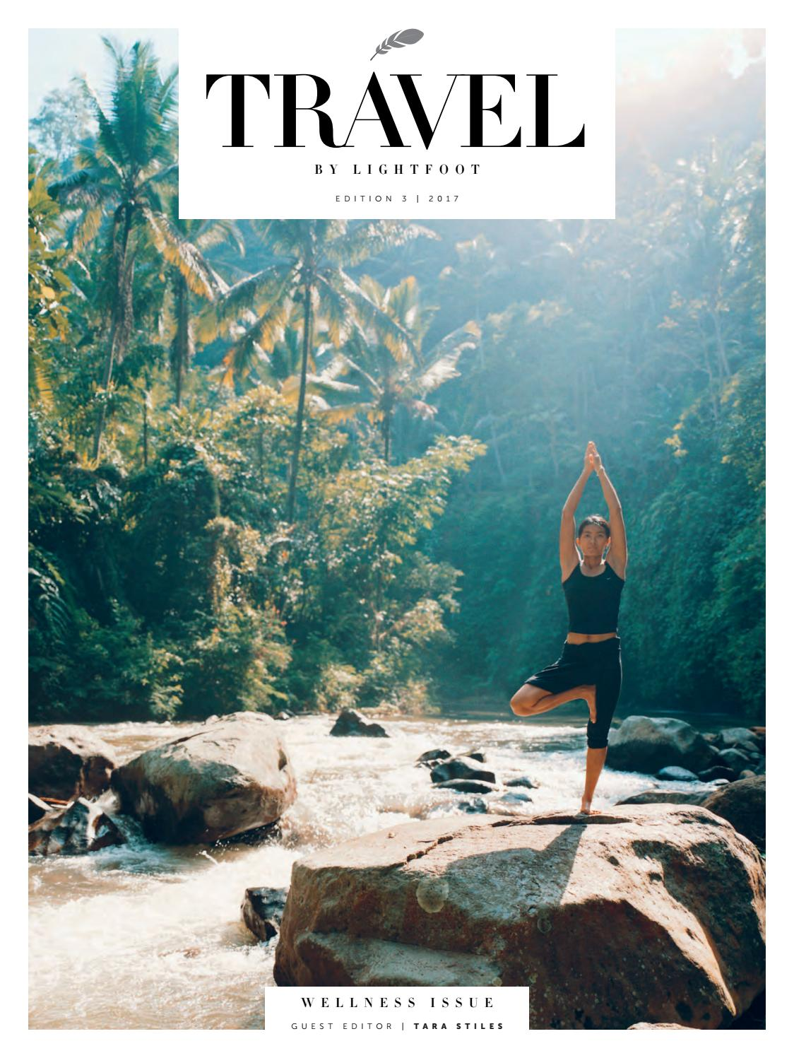 Travel By Lightfoot: Edition 3 - The Wellness Issue by