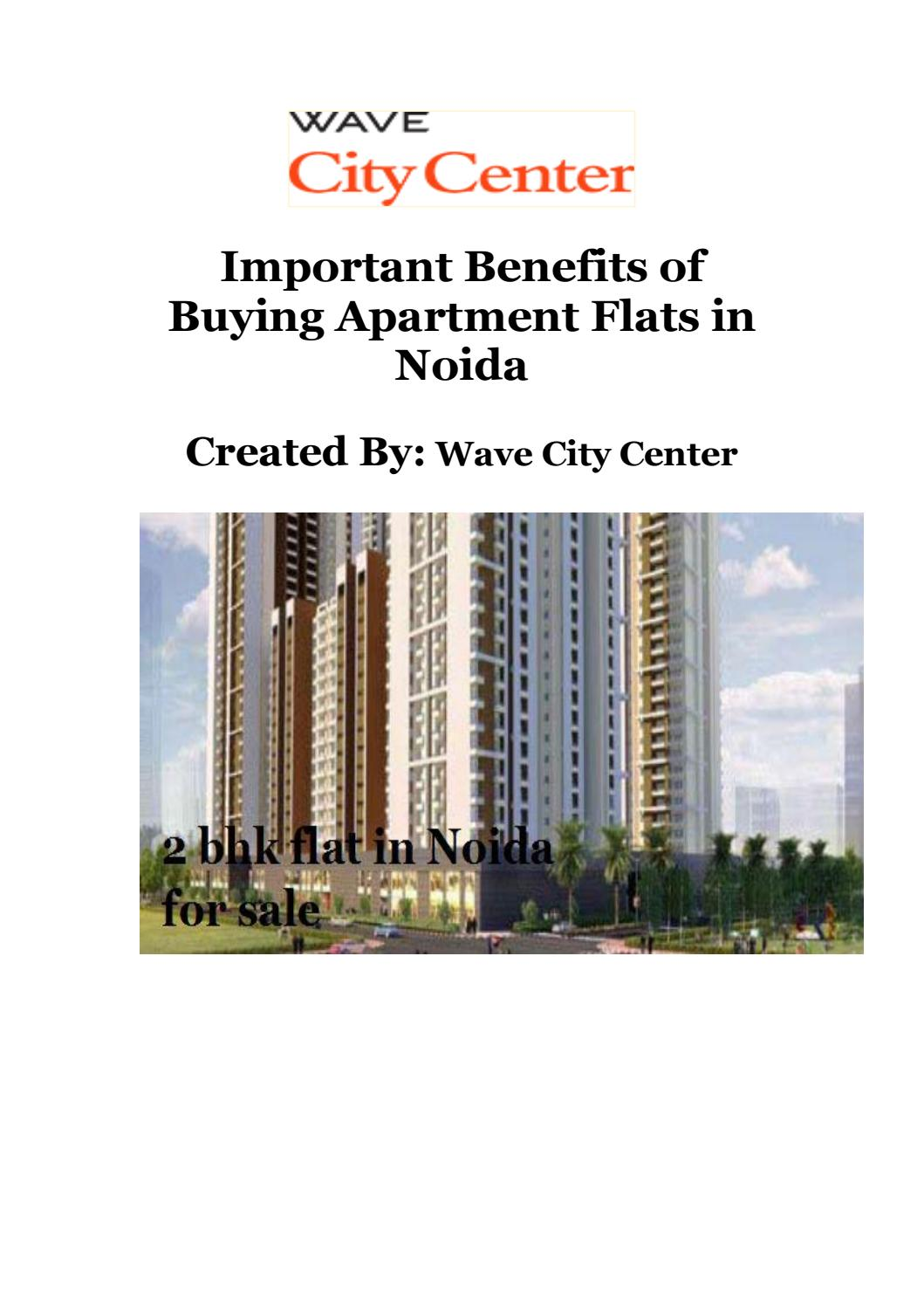 Important benefits of buying apartment flats in noida by Benefits of buying an apartment