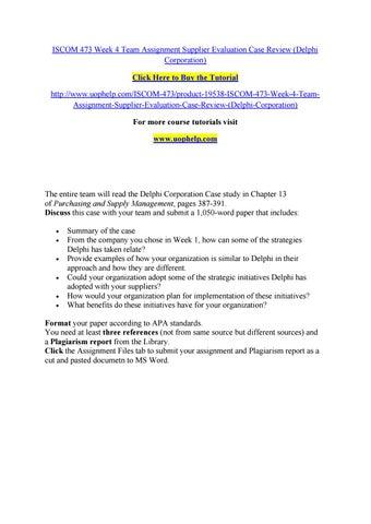 Iscom 473 week 4 team assignment supplier evaluation case