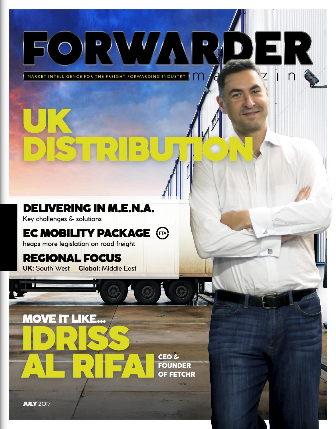FORWARDER magazine July 2017 'UK Distribution' by Freight Media Ltd. - issuu