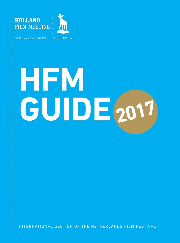 71f2757cc HFM Guide 2017 by Nederlands Film Festival - issuu