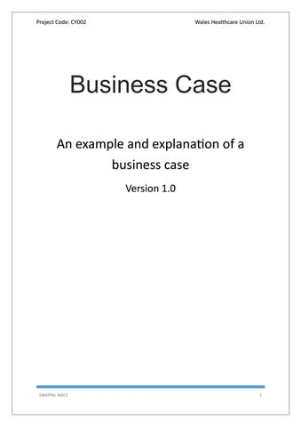Project management business case template by techno pm issuu project code cy002 wales healthcare union ltd business case an example wajeb