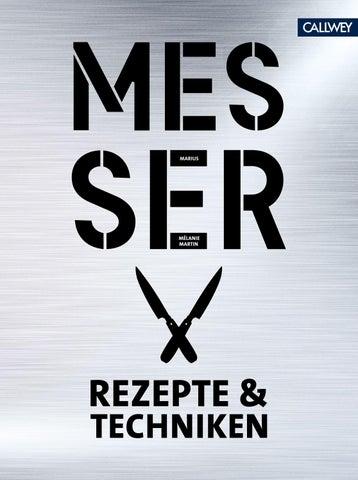 Messer   Rezepte U0026 Techniken By Georg D.W. Callwey GmbH U0026 Co. KG   Issuu