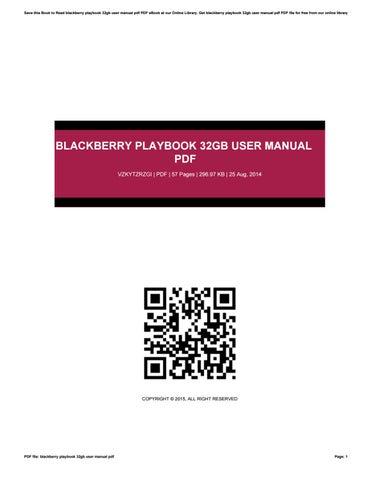 blackberry playbook 32gb user manual pdf by debbiegardner issuu rh issuu com BlackBerry Bold 9000 BlackBerry Curve User Manual
