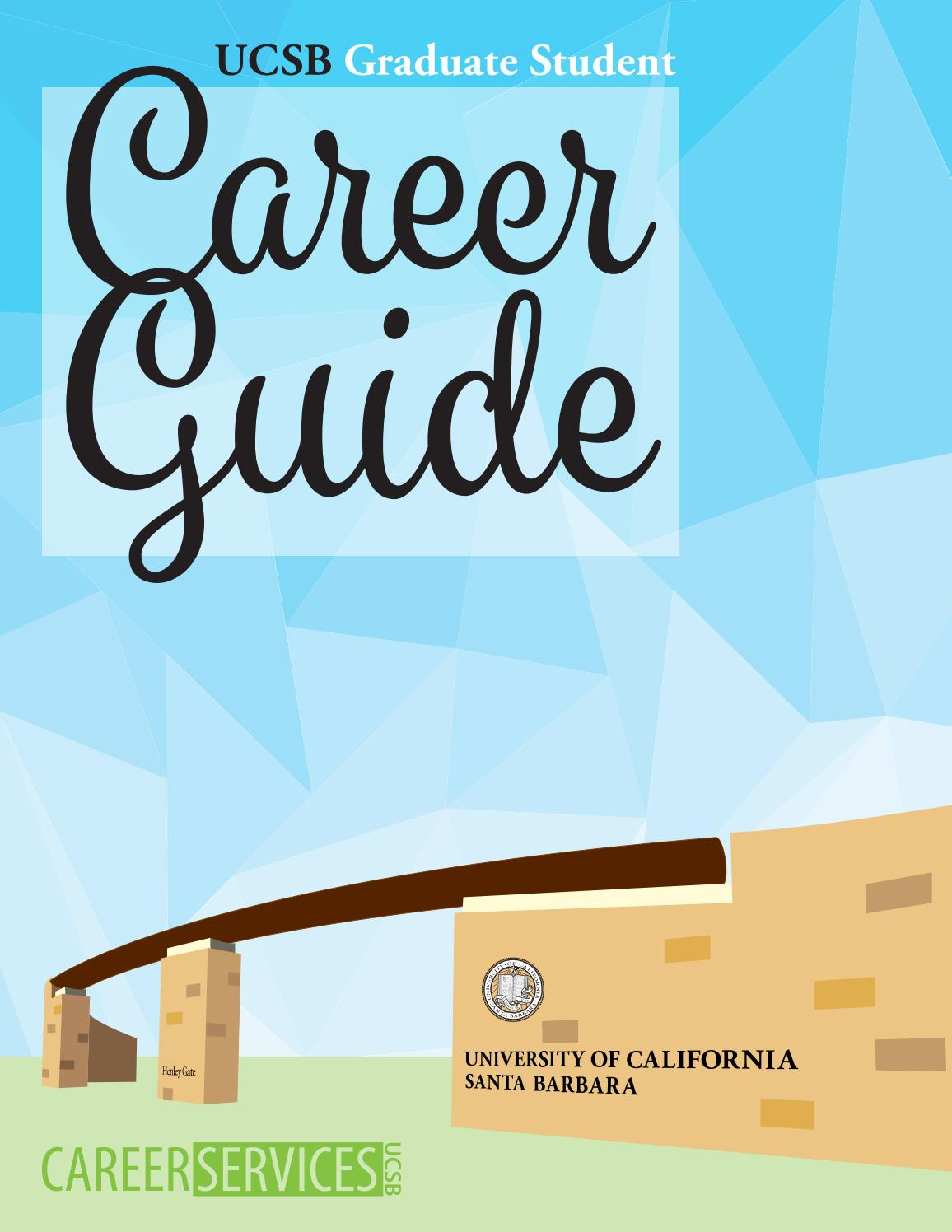 Academic Calendar Ucsb.Ucsb Graduate Student Career Guide 2017 By Ucsb Career Services Issuu