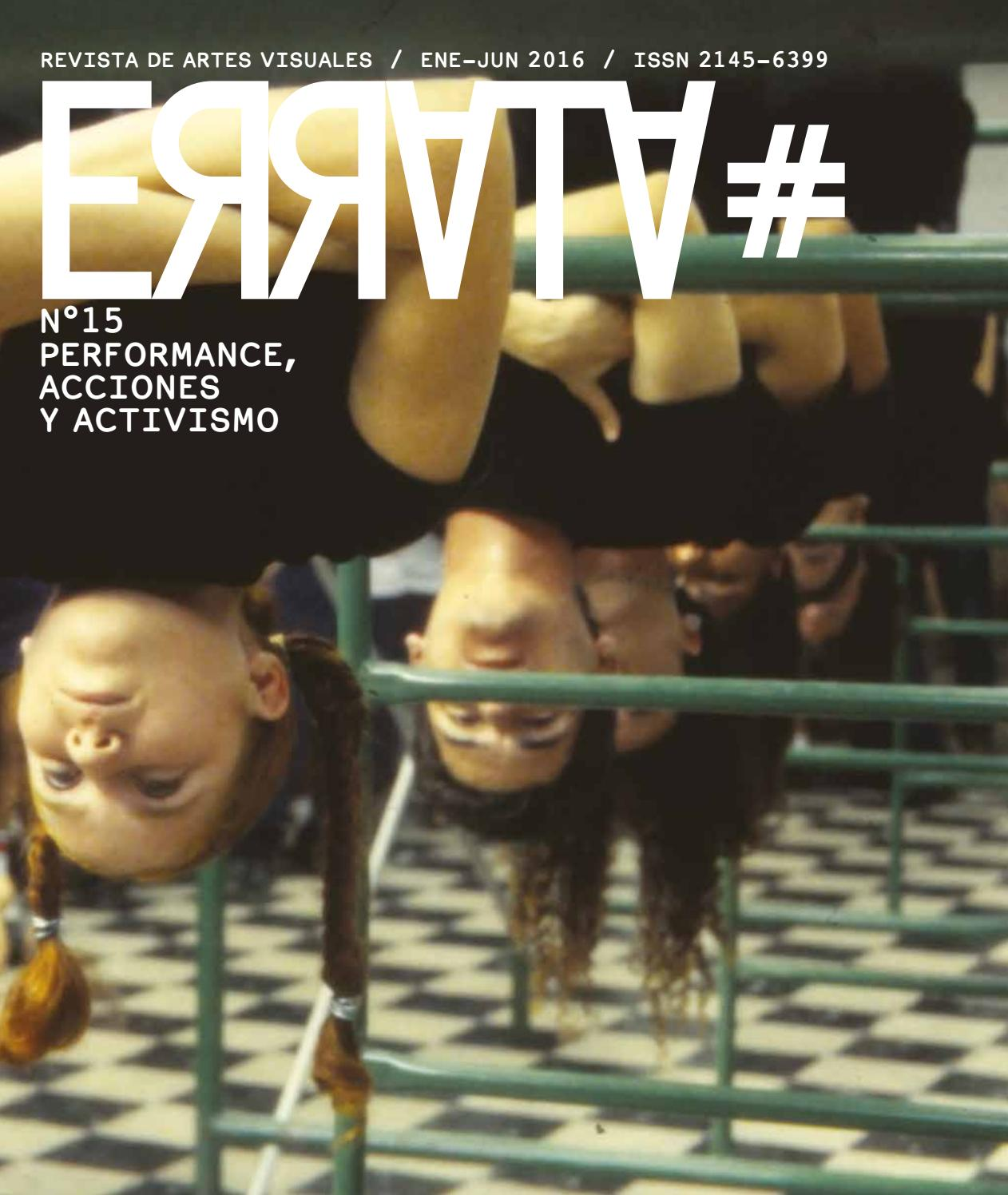 Revista ERRATA #15 - PERFORMANCE, ACCIONES Y ACTIVISMO by Revista de ...