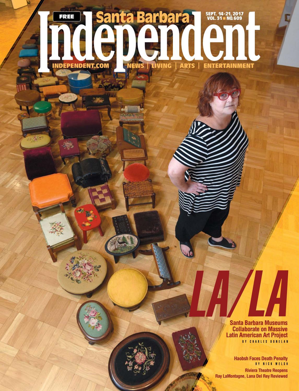 Santa Barbara Independent, 09/14/17 by SB Independent - issuu