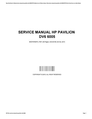 service manual hp pavilion dv6 6005 by jill issuu rh issuu com HP Pavilion Dv6 Black Ops HP Pavilion Dv6 Manual Touchpad