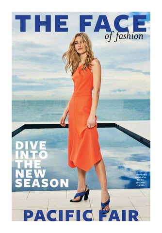 71bbe6335a99f The Face of Fashion - September 2017 - Pacific Fair by AMP Capital ...