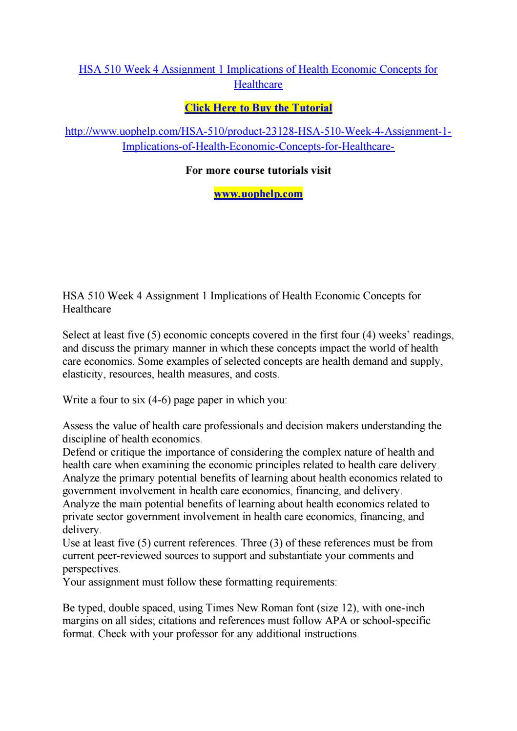 hsa 510 week 4 assignment 1 implications of health economic concepts