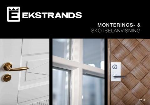 Monterings-   skötselanvisning by Ekstrands Dörrar   Fönster - issuu 08aeeeb75c4af