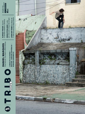7ff64a5c6f8 Tribo Skate  254 by Revista Tribo Skate - issuu