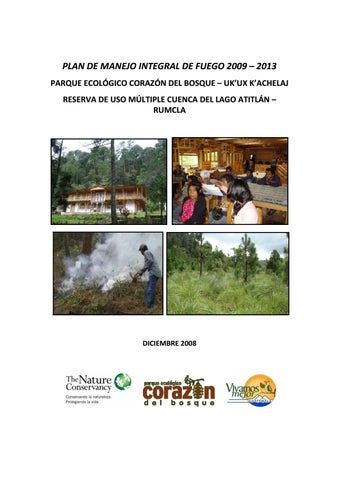 Plan de Manejo Integral de Fuego 2009-2013 Parque Ecológico Corazón ...