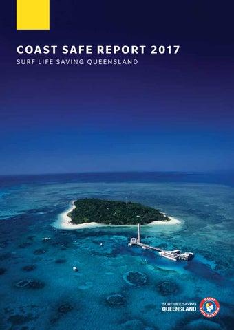 760cade38b7d Surf Life Saving Queensland Coast Safe Report 2017 by Surf Life ...