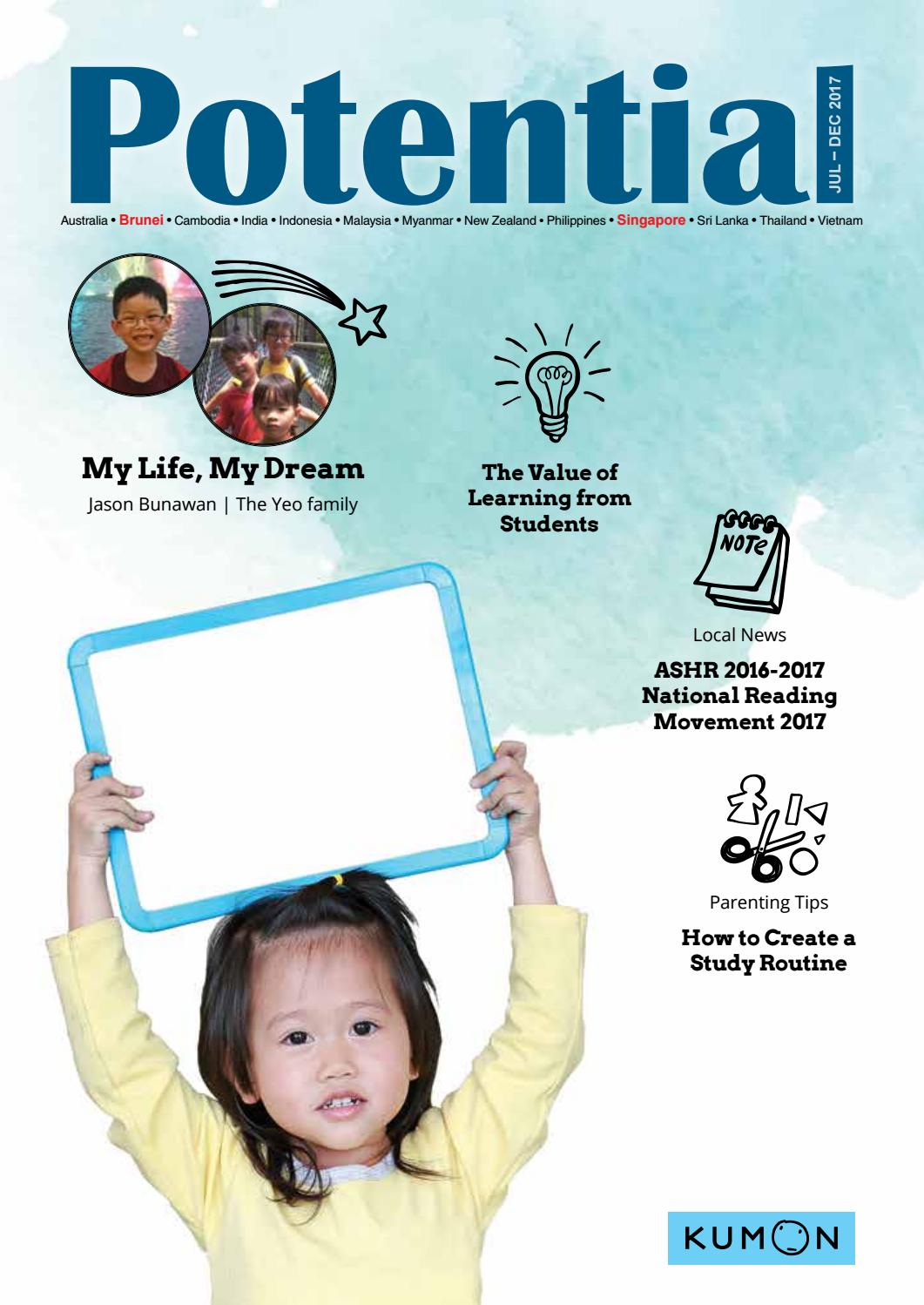 Potential 2017 - Singapore (Issue 2 - Jul to Dec 2017) by Kumon Asia ...