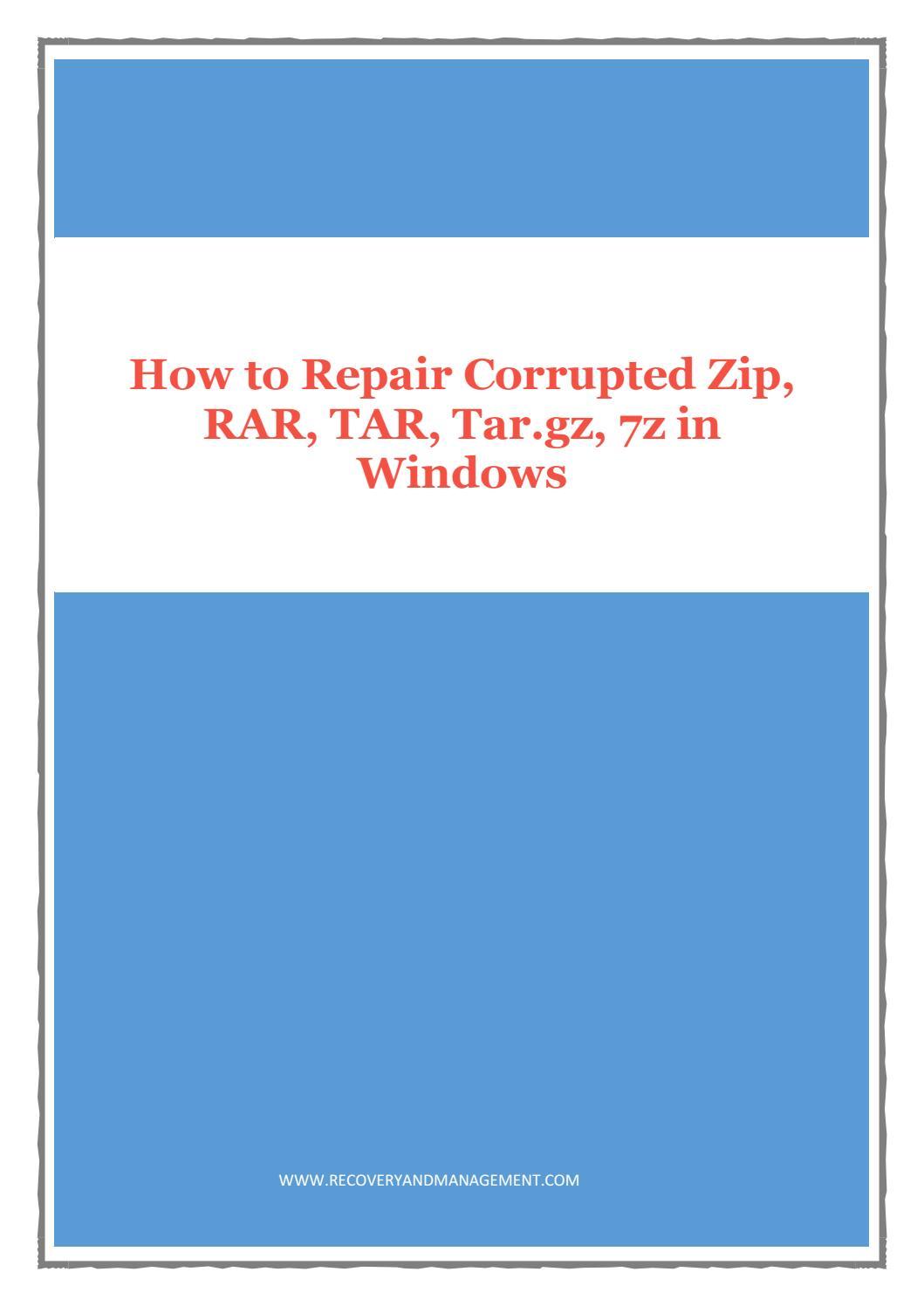 Archive Recovery Software: Zip, Rar, Tar, 7z, Tar gz, etc