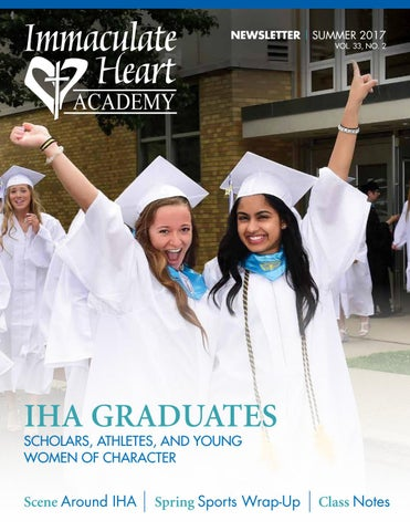 Summer17 Newsletter By Immaculate Heart Academy Issuu