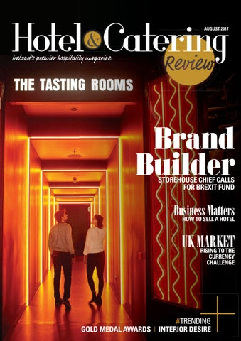 Hotel & Catering Review August 2017 by Ashville Media Group - issuu