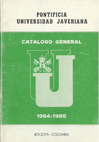 Catálogo puj 1984 1985 by Archivo Histórico Javeriano - issuu