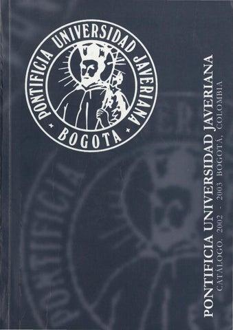 Catálogo puj 2002 2003 by Archivo Histórico Javeriano - issuu