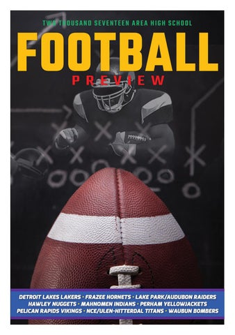 2017 football preview by detroit lakes newspapers issuu