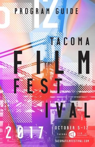 c59ac9d97 2017 Tacoma Film Festival Official Program by Tacoma Film Festival ...