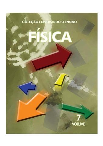 Coleção Explorando o Ensino vol.7   Física by Anderson de Castro - issuu 41a49df741