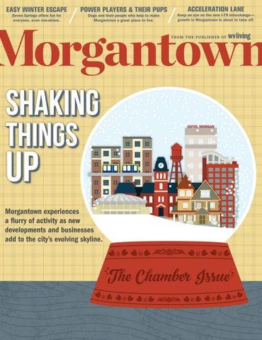 Morgantown Magazine December/January 2017 by Morgantown