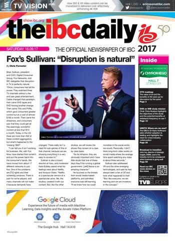 IBC2017 Daily D2 Saturday 16 September 2017 by Future PLC - issuu