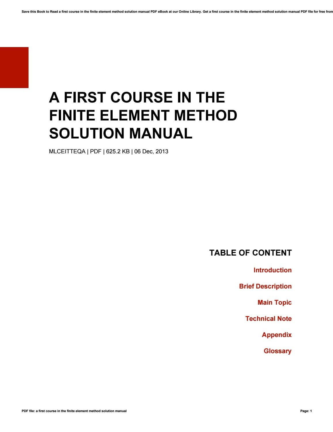 A first course in the finite element method solution manual by Brandi -  issuu