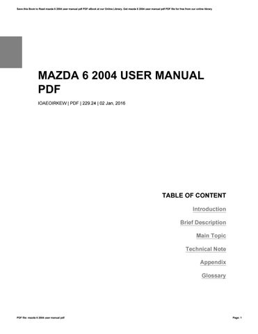 mazda 6 instruction manual free owners manual u2022 rh wordworksbysea com Mazda 6 Body Parts mazda 6 user manual 2007
