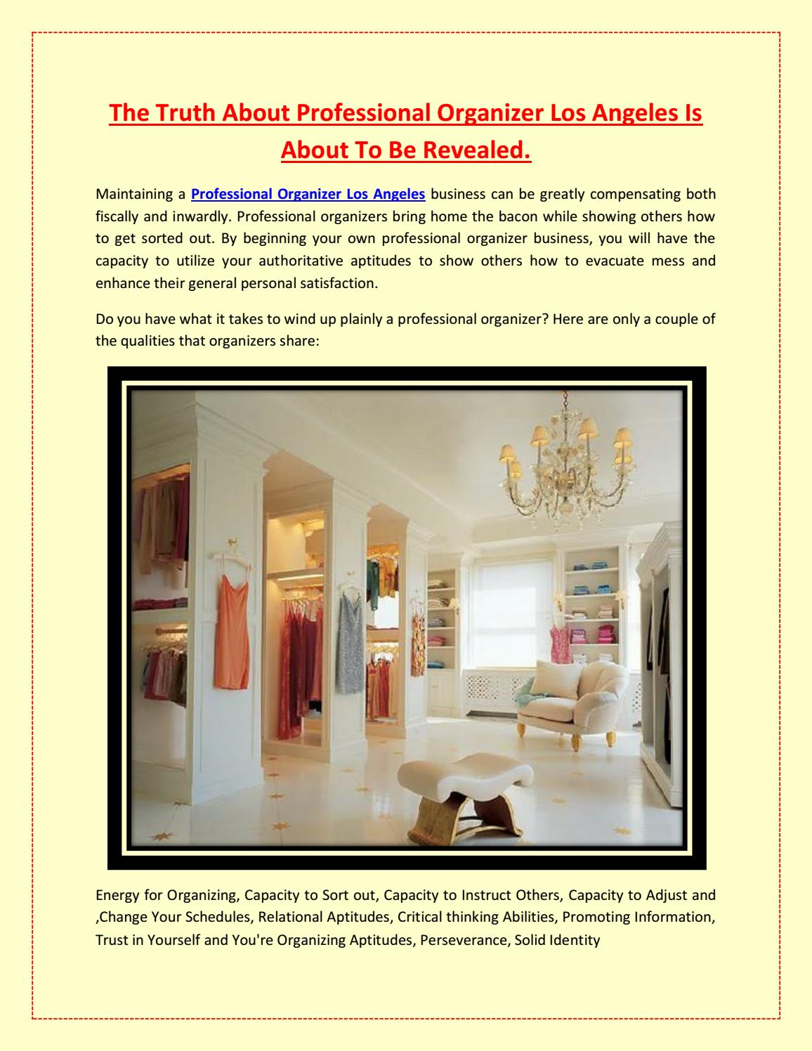 The Truth About Professional Organizer Los Angeles Is About To Be Revealed By Composedliving Issuu