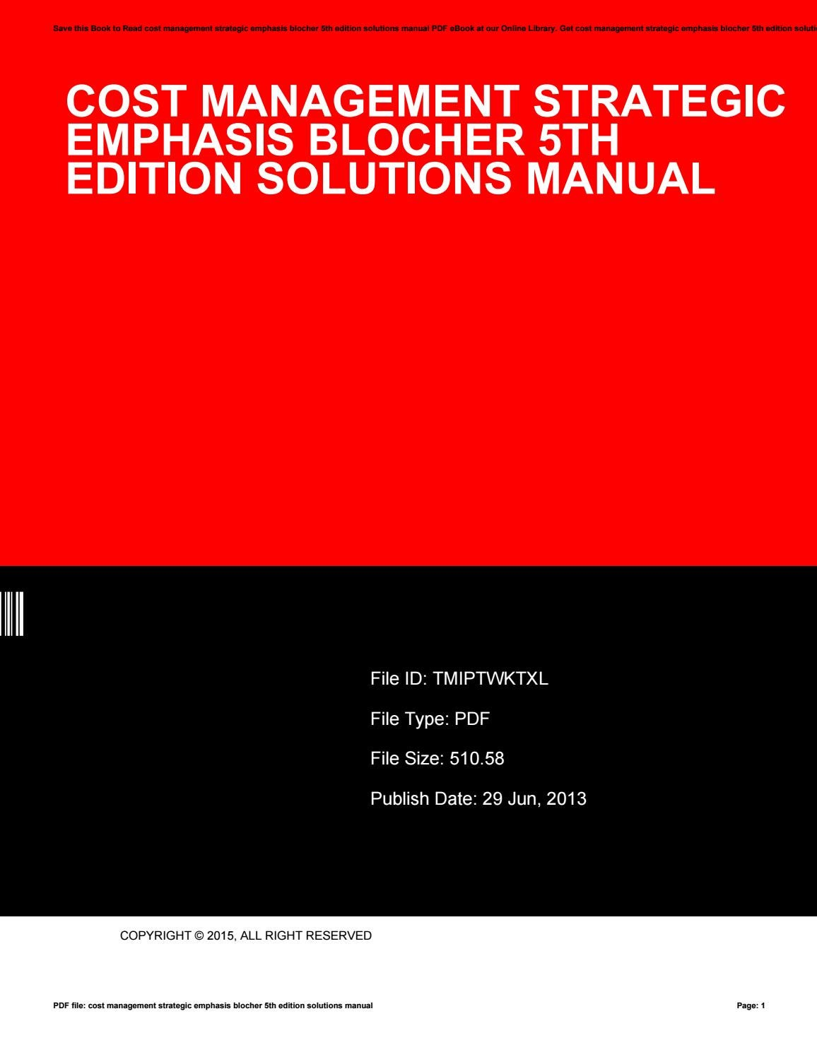 Cost management a strategic emphasis solutions manual.