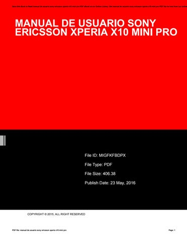 Manual de usuario sony ericsson xperia x10 mini pro by darren holmes save this book to read manual de usuario sony ericsson xperia x10 mini pro pdf ebook at our online library get manual de usuario sony ericsson xperia x10 sciox Choice Image