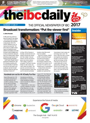 IBC2017 Daily D3 Sunday 17 September 2017 by Future PLC - issuu